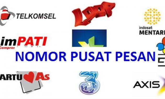 Daftar Nomor Pusat Pesan All Operator (Telkomsel, Indosat, Xl, Smartfren, dll)